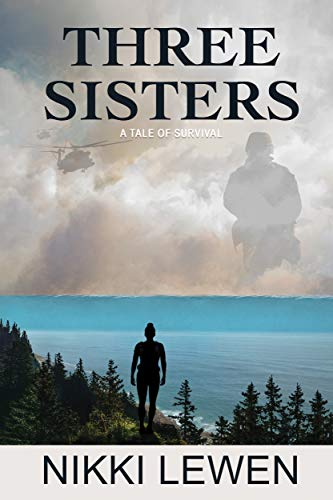 Three Sisters: A Tale of Survival (Three Sisters Trilogy Book 1) by [Lewen, Nikki]