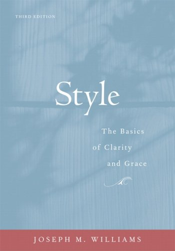 Style: The Basics of Clarity and Grace (3rd Edition)