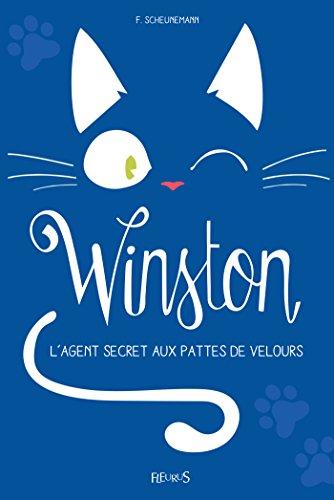 Winston, l'agent secret aux pattes de velours (French Edition)