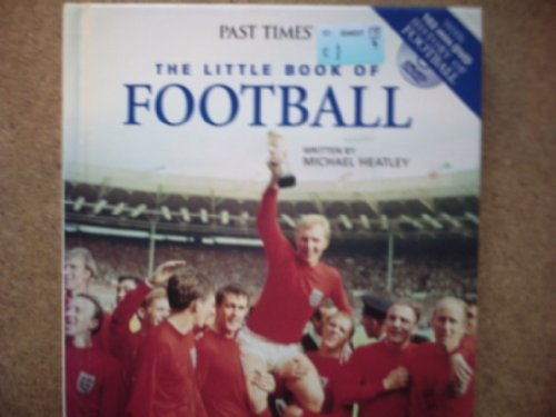 Download THE LITTLE BOOK OF FOOTBALL.with DVD 'History of football' 102 MINUTES.. pdf