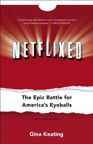 netflixed-the-epic-battle-for-americas-eyeballs