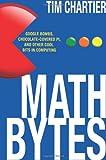 Math Bytes, Tim Chartier, 0691160600