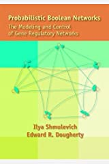 Probabilistic Boolean Networks: The Modeling and Control of Gene Regulatory Networks Paperback