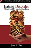 Eating Disorders: A Simple Guide to Overcoming