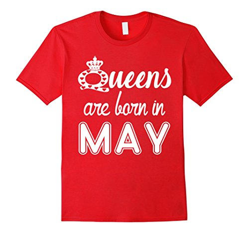 Queens Are Born In MAY T-Shirt 3XL Red