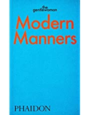 Modern Manners: Instructions for living fabulously well: Instructions for living fabulously well
