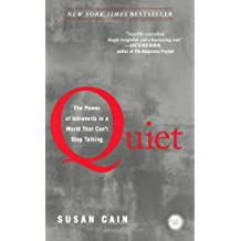 Quiet: The Power Of Introverts In A World That Can't Stop Talking (Turtleback School & Library Binding Edition) by Susan Cain (2013-01-29)