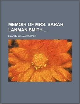 Memoir of Mrs. Sarah Lanman Smith