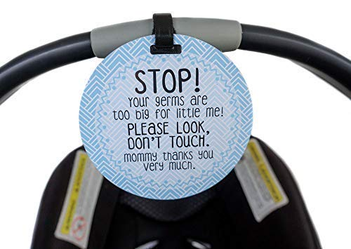 Light Blue Stop Tag - Stop, Your Germs Are Too Big For Little Me, Please Look Don't Touch (Blue Preemie Sign, Newborn, Baby Car Seat Tag, Stroller Tag, Baby Preemie No Touching Car Seat Sign)