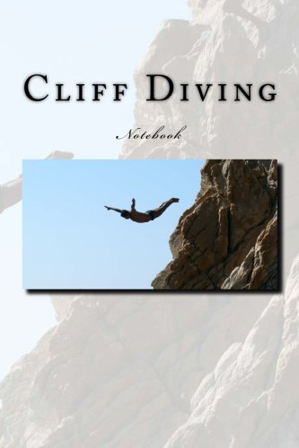 Cliff Diving: Notebook - Diving Usa Cliff