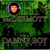 The Danny Boy Collection by John Mcdermott