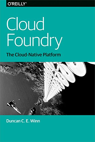 Cloud Foundry: The Cloud-Native Platform