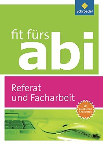Price comparison product image Fit fürs Abi. Referat und Facharbeit - Ausgabe 2012