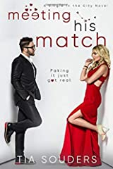 Meeting His Match: A Sweet Fake Dating Romantic Comedy (Single In the City) Paperback