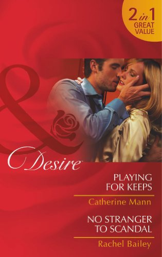 book cover of Playing for Keeps / No Stranger to Scandal
