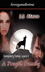 A Fragile Family (Montgomery Family Legacies, Book 1)