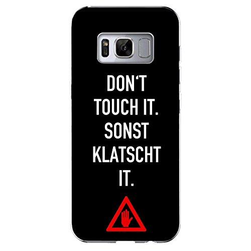 YW&F Schuzhülle für iPhone, Samsung, Sony und HTC - DEIN CASE - Don't touch (Samsung Galaxy S8)