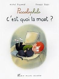 C'est quoi la mort ? par Michel Piquemal