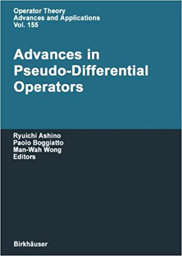 Book Advances in Pseudo-Differential Operators (Operator Theory: Advances and Applications)