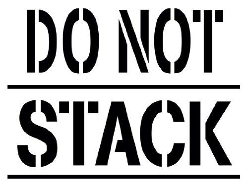 (Do Not Stack Shipping Stencil - 10 inch - 10 mil medium-duty)