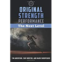 Original Strength Performance: The Next Level