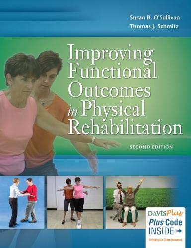 Improving Functional Outcomes in Physical Rehabilitation