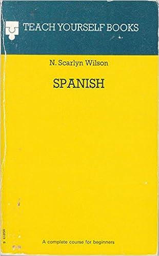 Teach Yourself Spanish (Teach Yourself Series): Amazon co uk