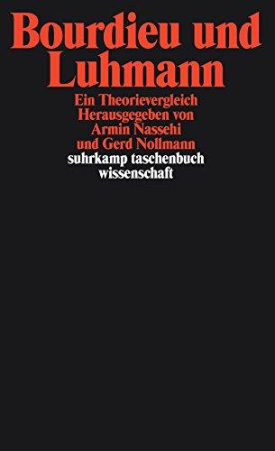 Bourdieu und Luhmann: Ein Theorienvergleich (suhrkamp taschenbuch wissenschaft)