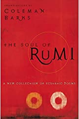 The Soul of Rumi: A New Collection of Ecstatic Poems Paperback