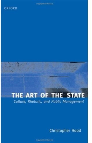 Download The Art of the State: Culture, Rhetoric, and Public Management Pdf