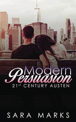 - Modern Persuasion (21st Century Austen)