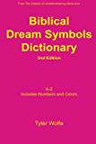 Biblical Dream Symbols Dictionary 2nd Edition