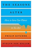 img - for The Seasons Alter: How to Save Our Planet in Six Acts book / textbook / text book