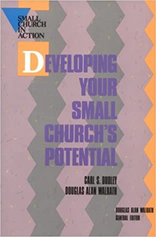 Developing Your Small Church's Potential