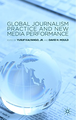 Download Global Journalism Practice and New Media Performance Pdf