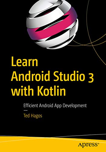 Learn Android Studio 3 with Kotlin: Efficient Android App - 3 Kindle Android