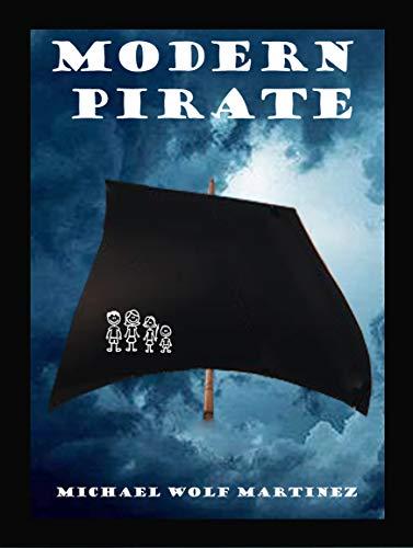 Amazon com: Modern Pirate eBook: Michael Martinez: Kindle Store