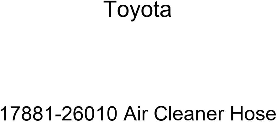 Genuine Toyota 17881-26010 Air Cleaner Hose