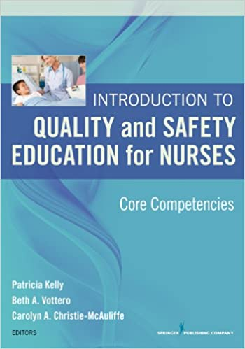 Introduction to quality and safety education for nurses core introduction to quality and safety education for nurses core competencies 1st edition kindle edition fandeluxe Image collections