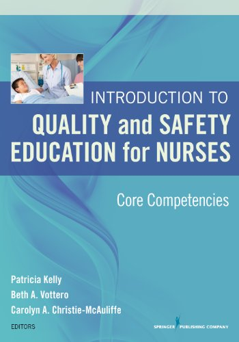 Introduction to Quality and Safety Education for Nurses: Core Competencies Pdf