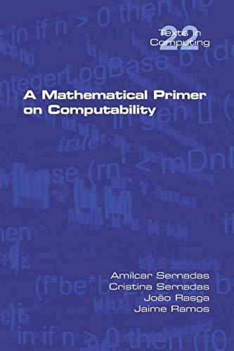 A Mathematical Primer on Computability