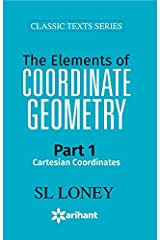 The Elements of COORDINATE GEOMETRY Part-1 Cartesian Coordinates Paperback