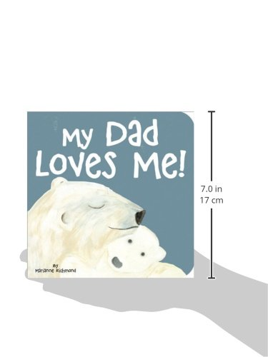 Large Product Image of My Dad Loves Me! (Marianne Richmond)