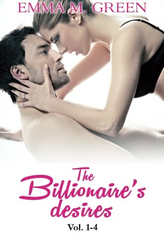 The Billionaire's Desires Vol 1-4 ebook