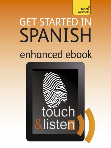 Get Started in Beginner's Spanish: Teach Yourself Enhanced Epub (Teach Yourself Audio eBooks) (English Edition)