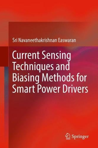 Read Online Current Sensing Techniques and Biasing Methods for Smart Power Drivers pdf