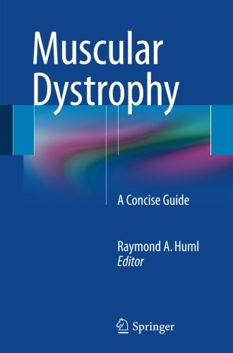 Muscular Dystrophy  A Concise Guide