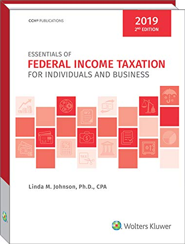 Essentials of Federal Income Taxation for Individuals and Business (2019) - 2nd Edition -  CCH Tax Law Editors, Paperback
