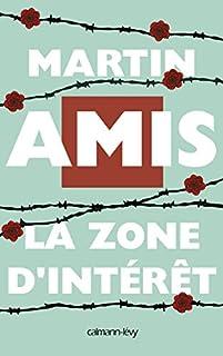 La zone d'intérêt : roman, Amis, Martin
