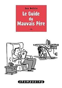 """Afficher """"Le guide du mauvais père n° 1"""""""